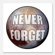 "Pluto Never Forget Square Car Magnet 3"" x 3"""