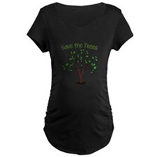 Save the Trees Maternity T-Shirt