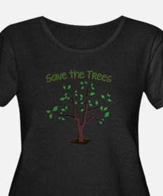 Save the Trees Plus Size T-Shirt