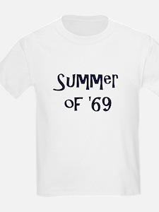 Summer of '69 T-Shirt