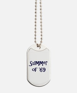 Summer of '69 Dog Tags
