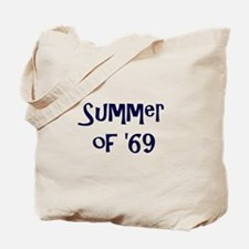 Summer of '69 Tote Bag
