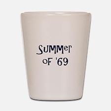 Summer of '69 Shot Glass