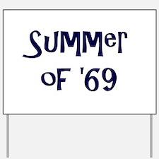 Summer of '69 Yard Sign