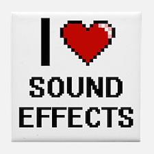 I love Sound Effects Digital Design Tile Coaster