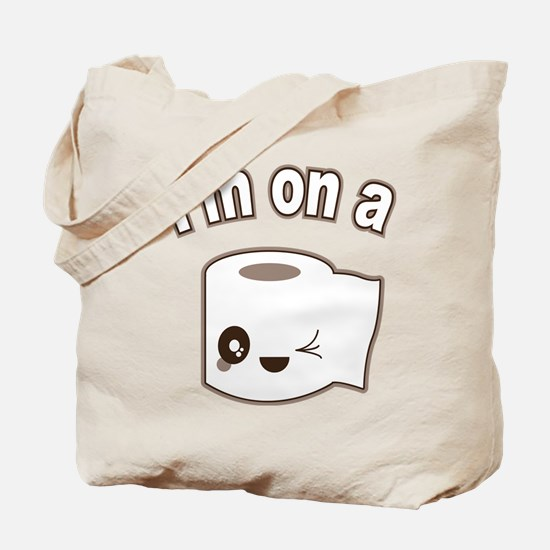 I'm on a Roll Tote Bag