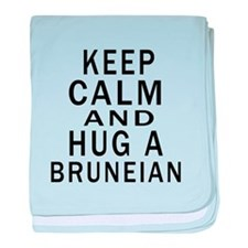 Keep Calm And Bruneian Designs baby blanket