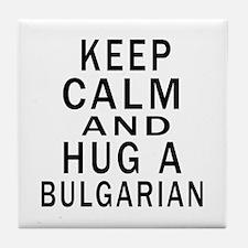 Keep Calm And Bulgarian Designs Tile Coaster