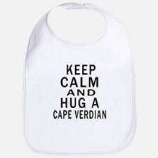 Keep Calm And CAPE VERDIAN Designs Bib