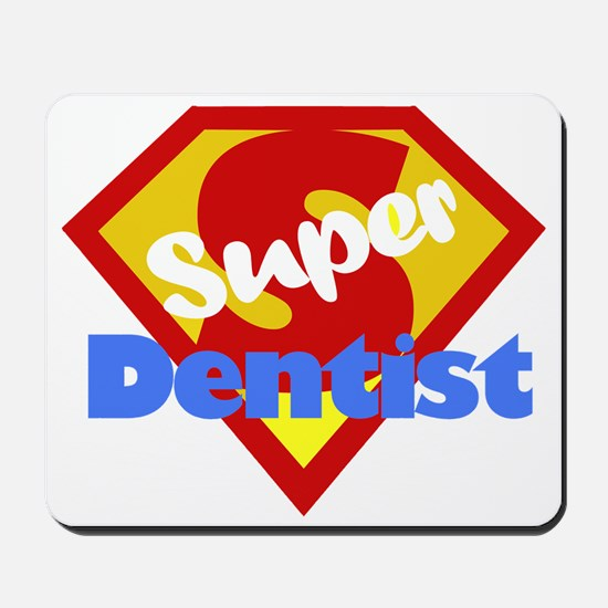 Super Dentist DDS Mousepad