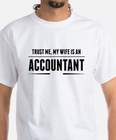 My Wife Is An Accountant T-Shirt