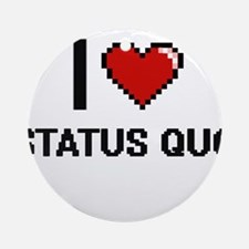 I love Status Quo Digital Design Round Ornament