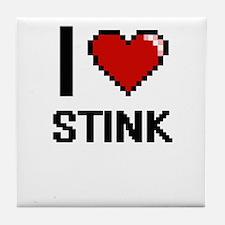 I love Stink Digital Design Tile Coaster