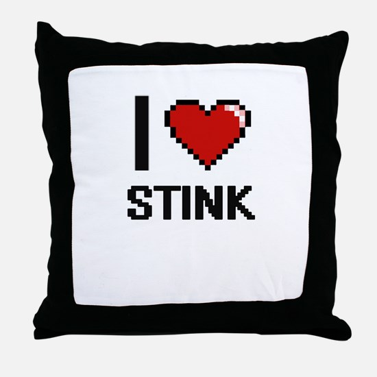 I love Stink Digital Design Throw Pillow