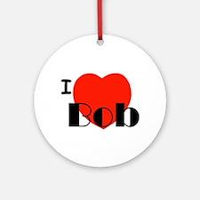 I Love Bob Ornament (Round)