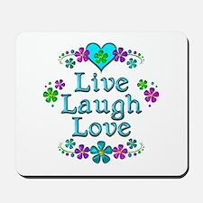 Live Laugh Love Mousepad