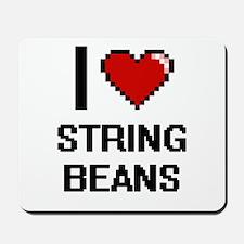 I love String Beans Digital Design Mousepad