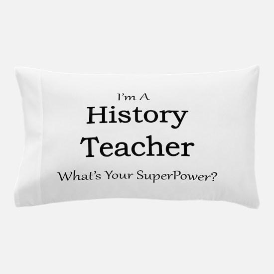 History Teacher Pillow Case