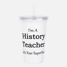 History Teacher Acrylic Double-wall Tumbler