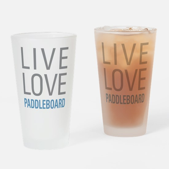 Live Love Paddleboard Drinking Glass