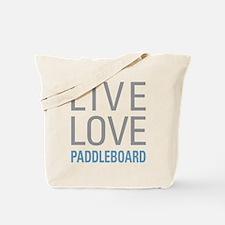 Live Love Paddleboard Tote Bag
