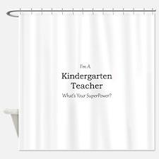 Kindergarten Teacher Shower Curtain