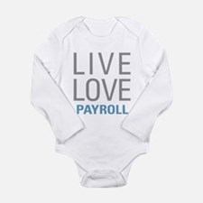 Live Love Payroll Body Suit