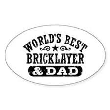 World's Best Bricklayer and Dad Decal