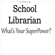 School Librarian Poster