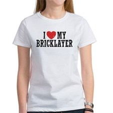 I Love My Bricklayer Tee