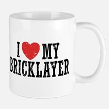 I Love My Bricklayer Mug