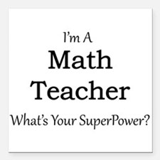 "Math Teacher Square Car Magnet 3"" x 3"""