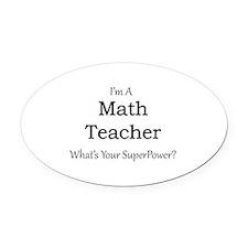 Math Teacher Oval Car Magnet