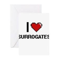 I love Surrogates Digital Design Greeting Cards