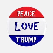 Peace Love Trump Button