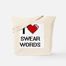 I love Swear Words Digital Design Tote Bag