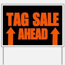 Tag Sale Yard Sign