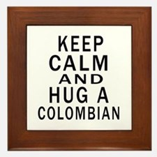 Keep Calm And Colombian Designs Framed Tile