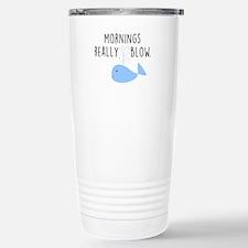 Mornings Blow Stainless Steel Travel Mug