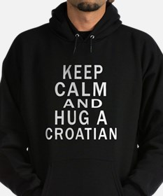 Keep Calm And Croatian Designs Hoodie