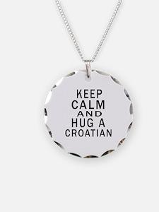 Keep Calm And Croatian Desig Necklace