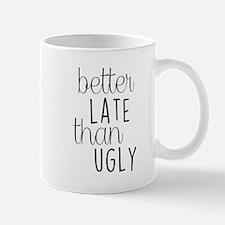 Better Late than Ugly Mugs