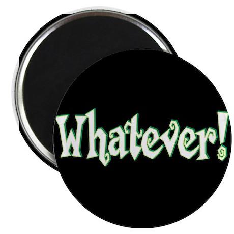 Whatever II Magnet