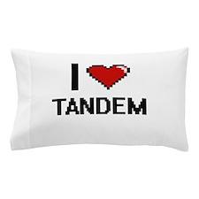 I love Tandem Digital Design Pillow Case