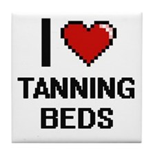 I love Tanning Beds Digital Design Tile Coaster