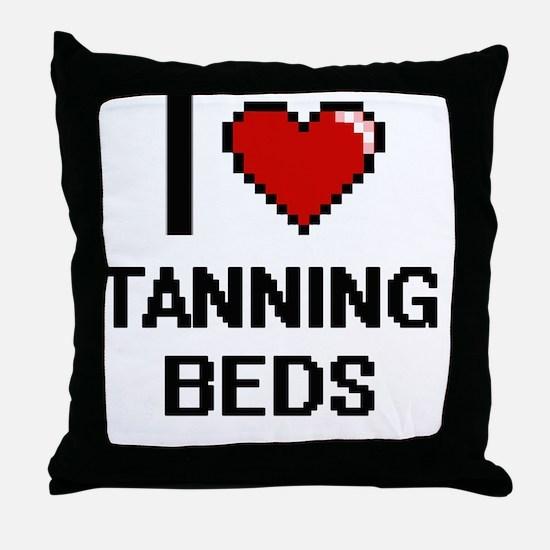 I love Tanning Beds Digital Design Throw Pillow
