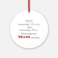 Pharmacy Drama Ornament (Round)