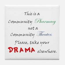 Pharmacy Drama Tile Coaster