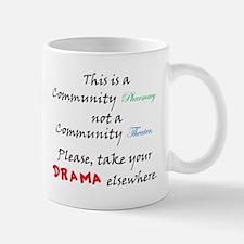 Pharmacy Drama Mug