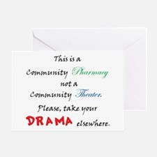 Pharmacy Drama Greeting Card